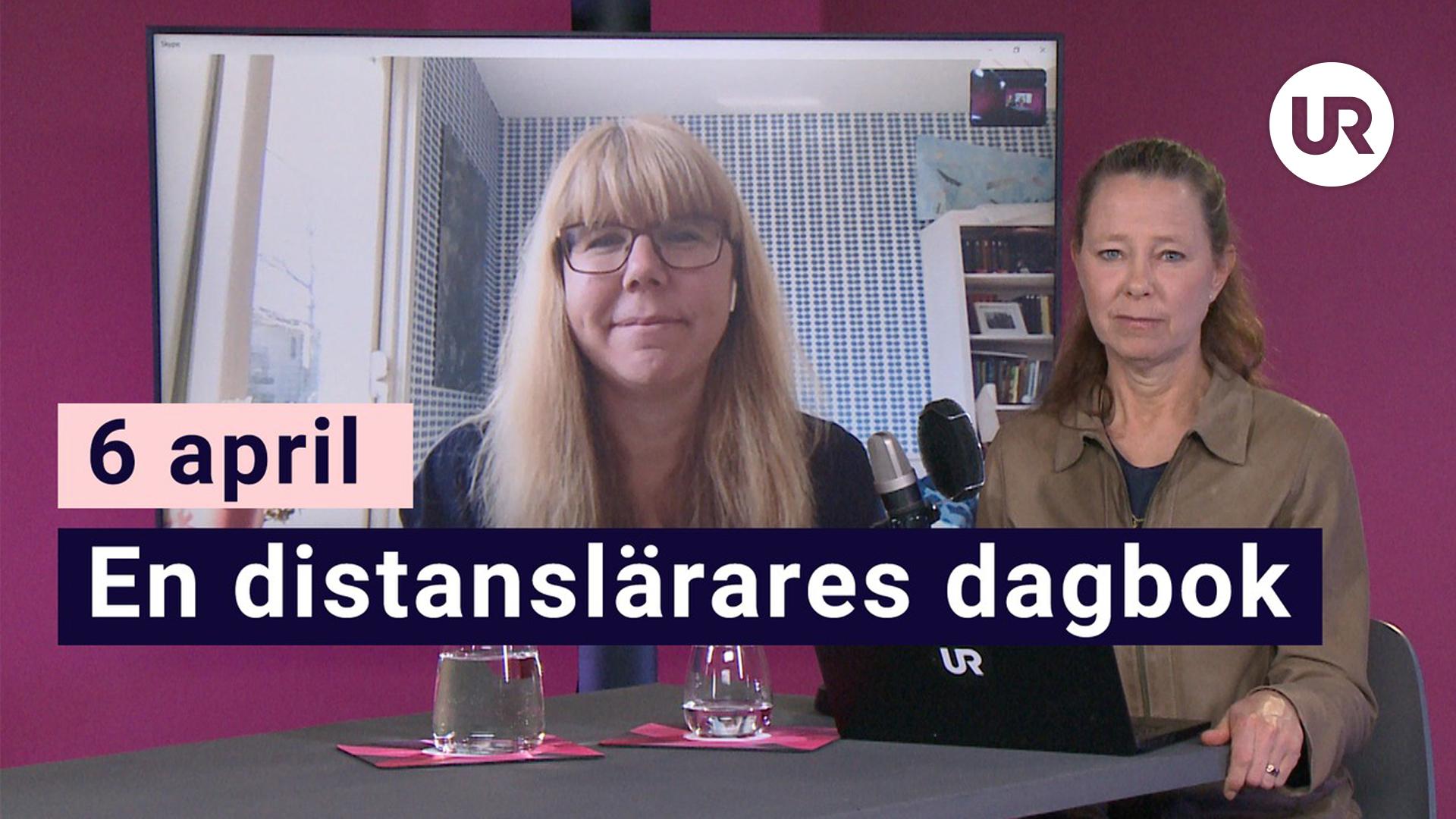 Skola Hemma, 6 april - En distanslärares dagbok